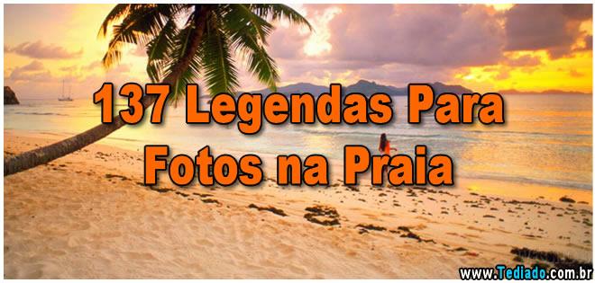 137 Legendas Para Fotos Na Praia As Melhores Frases