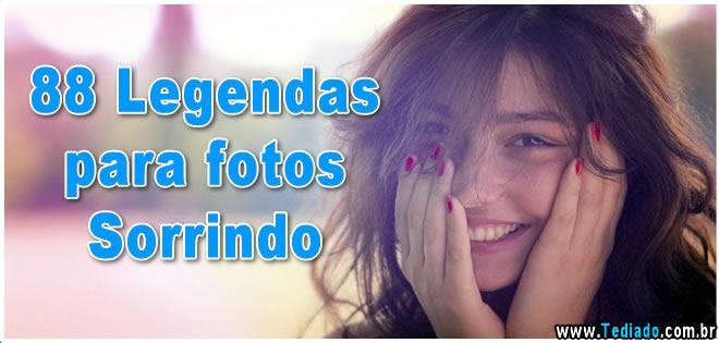 88 Legendas Para Fotos Sorrindo