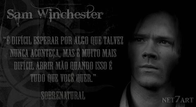 sam_winchester_sobrenatural_Frase