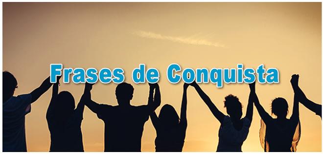 Frases De Conquista