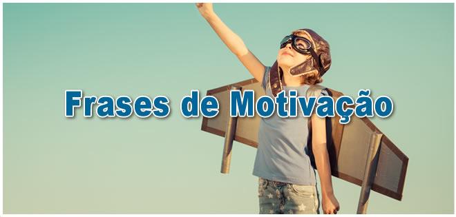 Frases De Motivação: Arquivo Para Frases De Motivação