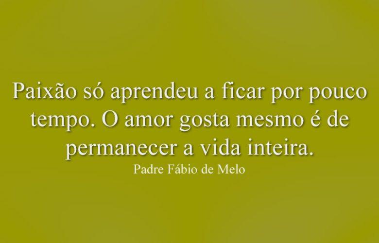 Arquivo Para Padre Fábio De Melo As Melhores Frases