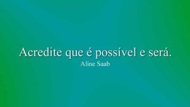 Acredite que é possível e será