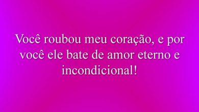 Você roubou meu coração, e por você ele bate de amor eterno e incondicional!
